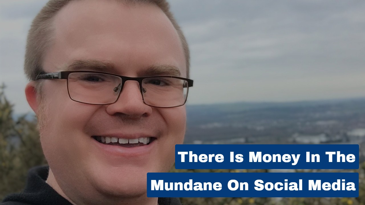 There is Money in the Mundane on Social Media