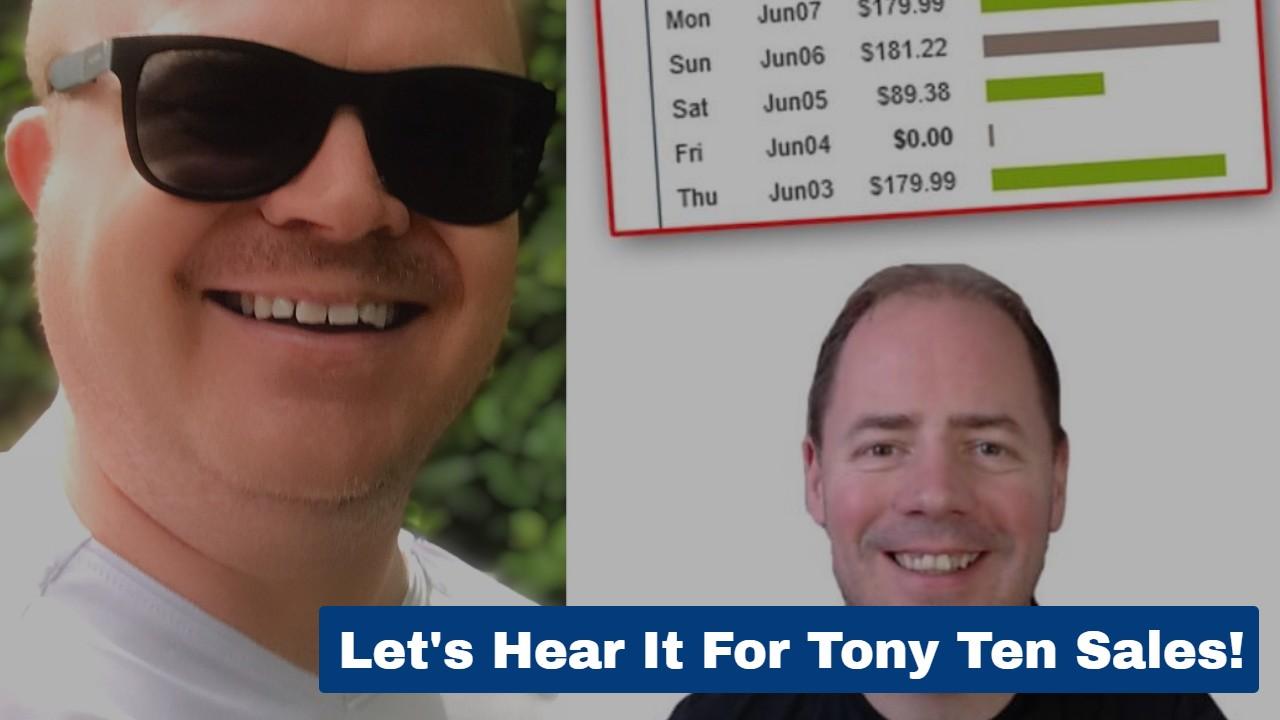 Let's Hear It For Tony Ten Sales!