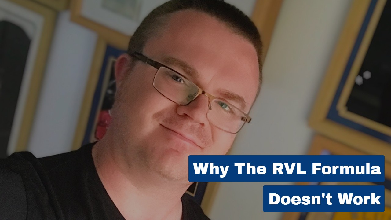 Why the RVL Formula Doesn't Work