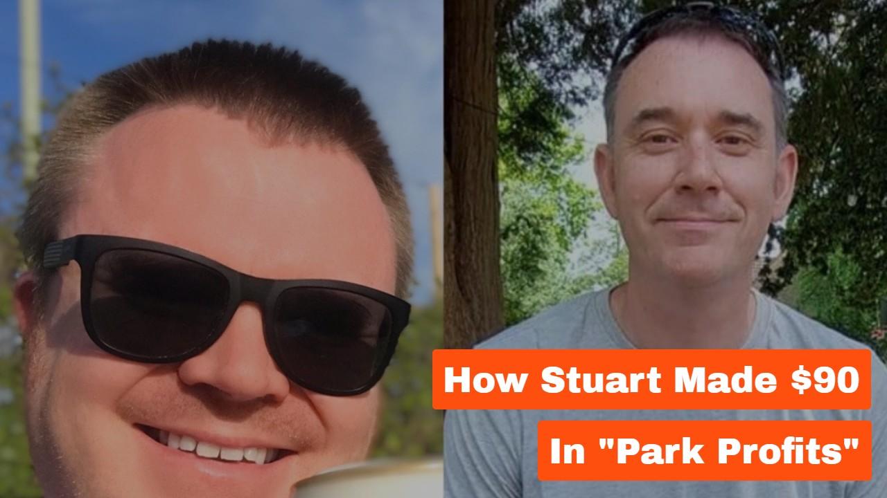 "How Stuart Made $90 In ""Park Profits""…"