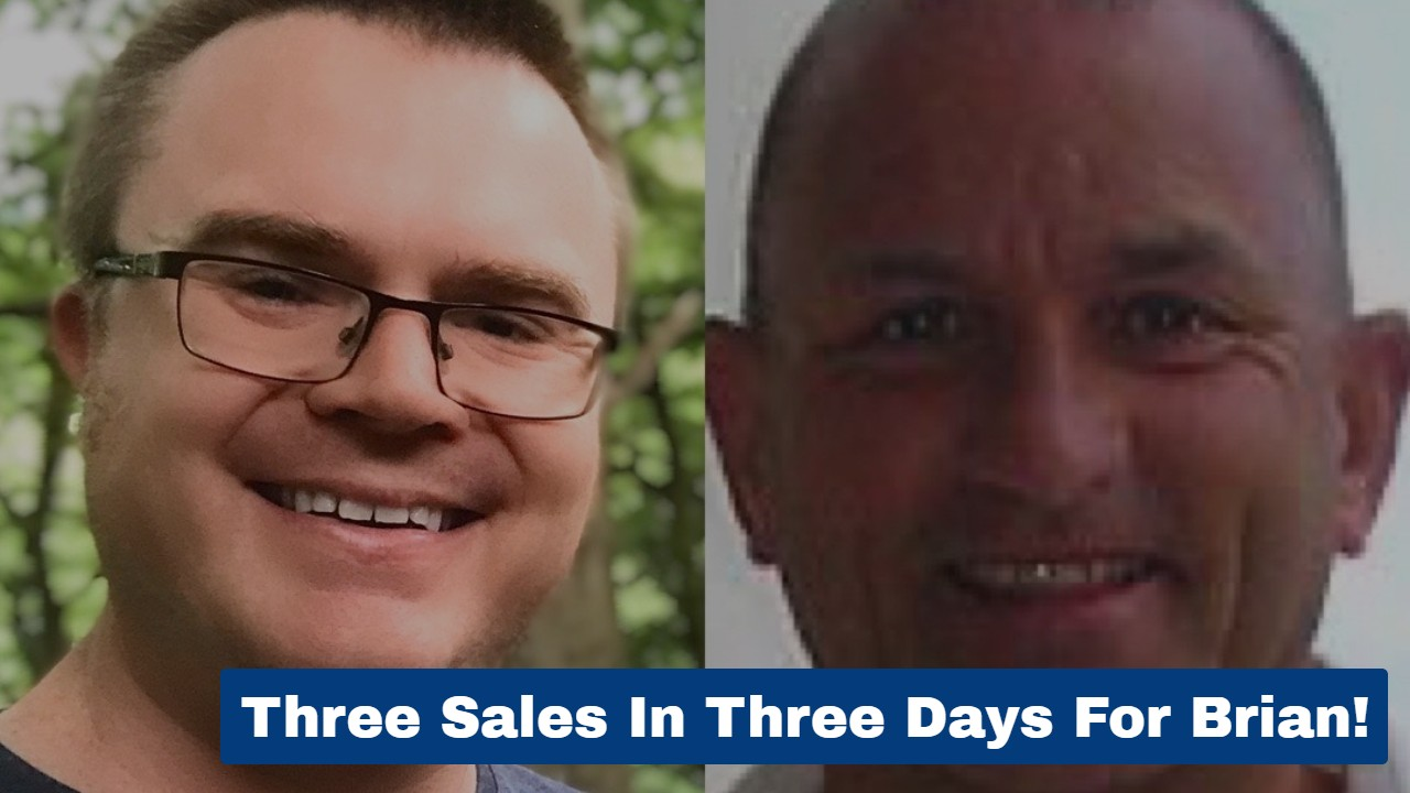 Three Sales In Three Days For Brian!