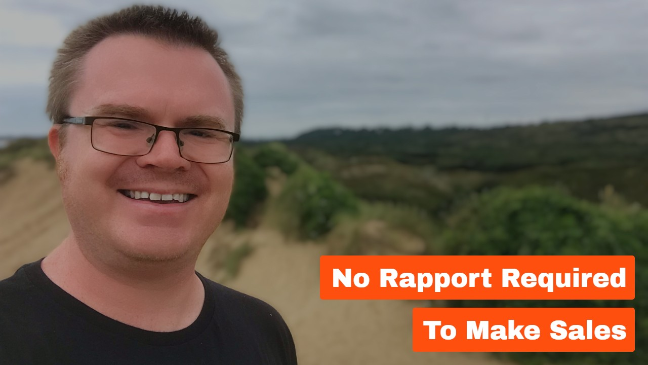 No Rapport Required To Make Sales