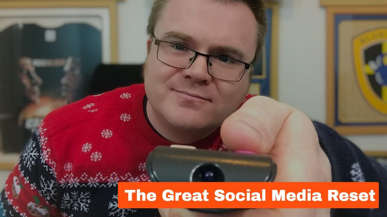 The Great Social Media Reset