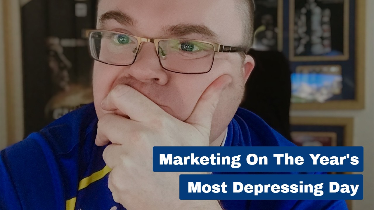 Marketing on the Year's Most Depressing Day