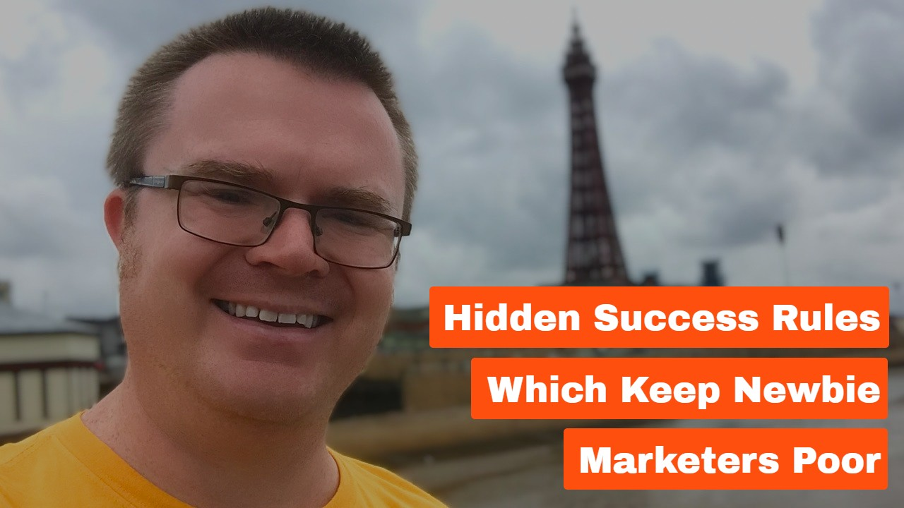 Hidden Success Rules Which Keep Newbie Marketers Poor
