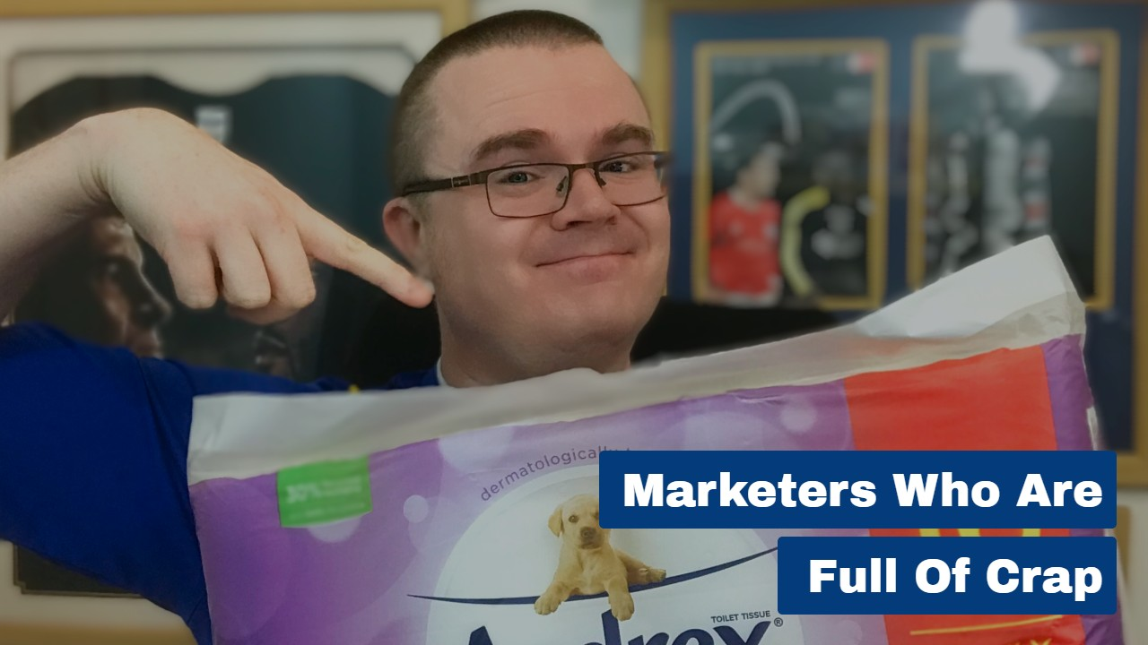 Marketers Who Are Full of Crap