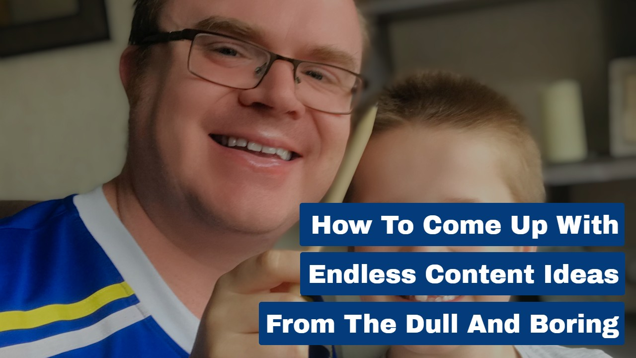 How to Come Up With Endless Content Ideas From the Dull and Boring