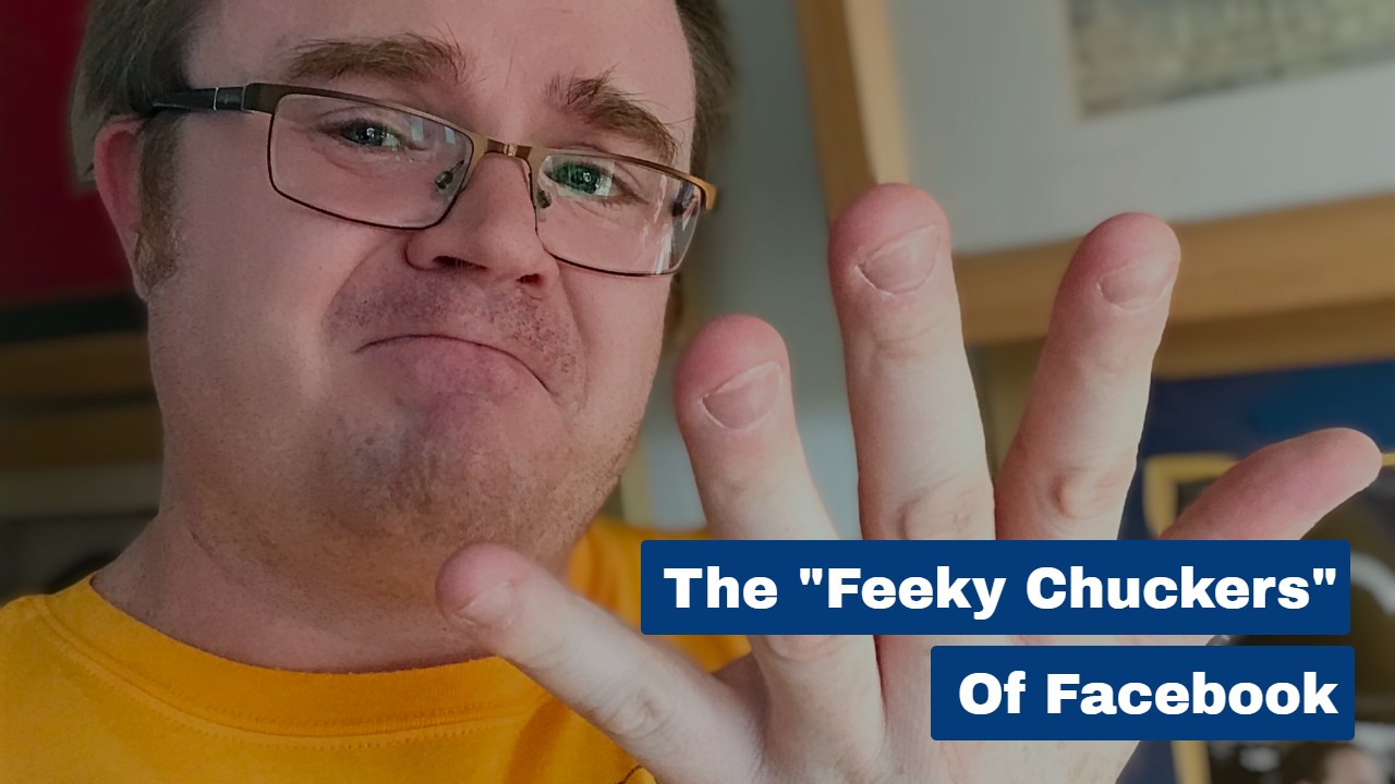 """The """"Feeky Chuckers"""" of Facebook"""