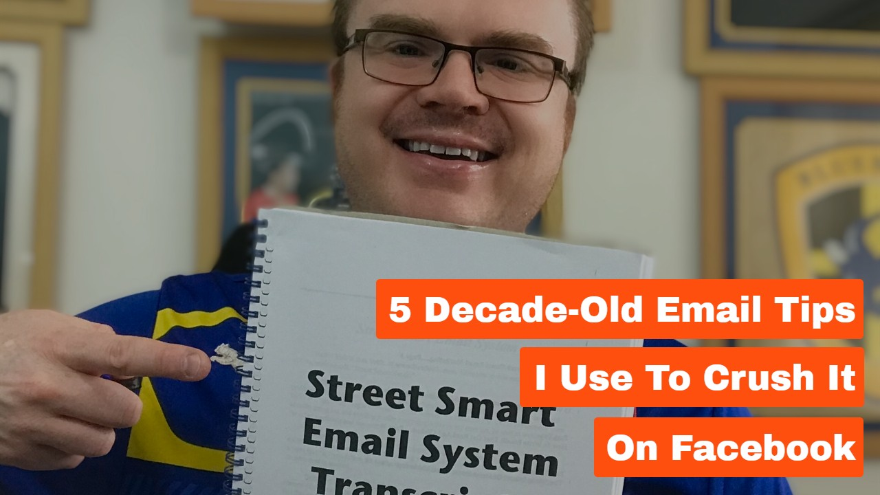5 Decade-Old Email Tips I Use to Crush It on Facebook